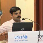 Ajit Kumar Sudke : Unicef : MSBC Assam